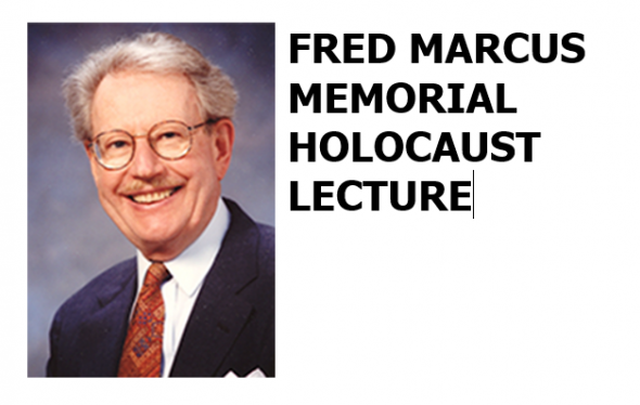 19th Annual Fred Marcus Memorial Holocaust Lecture